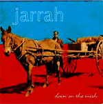 Jarrah - Down on the Mish