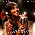 Jessica Mauboy - Gotcha