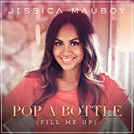 Jessica Mauboy - Pop a Bottle (Fill Me Up)