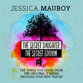 Jessica Mauboy - The Secret Daughter: Songs from the Original TV Series