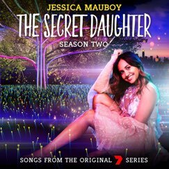 Jessica Mauboy - The Secret Daughter Season Two