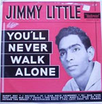 Jimmy Little - You'll Never Walk Alone