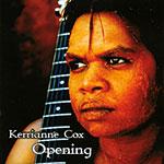 Kerrianne Cox - Opening
