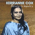 Kerrianne Cox - Return to Country