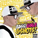 Konect-A-Dot - Bass, Girls & Shots (Single)