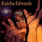 Kutcha Edwards - Hope
