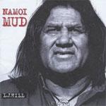 L J Hill - Namoi Mud