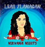 Leah Flanagan - Nirvana Nights