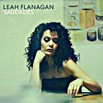 Leah Flanagan - Saudades