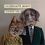 Microwave Jenny - Chasing You