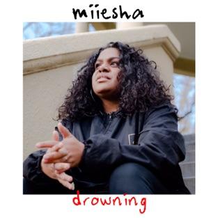Miiesha - Drowning (Single)