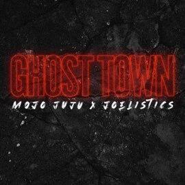 Mojo Juju - Ghost Town (with Joelistics)