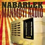 Nabarlek - Manmoyi Radio