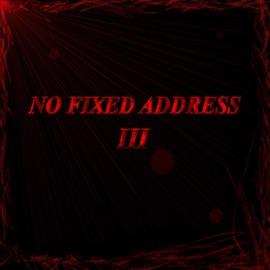 No Fixed Address - III