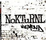 """NoKTuRNL - Neva Mend (7"""")"""