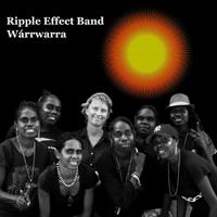 Ripple Effect Band - Wárrwarra (EP)