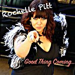 Rochelle Pitt - Good Thing Coming (Single)
