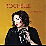 Rochelle Pitt - Soul Mumma (EP)