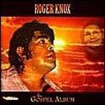 Roger Knox - The Gospel Album