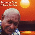 """Henry Gibson """"Seaman"""" Dan - Follow The Sun"""