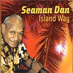 "Henry Gibson ""Seaman"" Dan - Island Way"