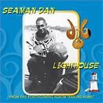 "Henry Gibson ""Seaman"" Dan - Lighthouse (7"")"