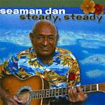 "Henry Gibson ""Seaman"" Dan - Steady Steady"