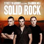 Street Warriors - Solid Rock