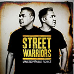 Street Warriors - Unstoppable Force