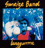 Sunrize Band - Lunggurrma
