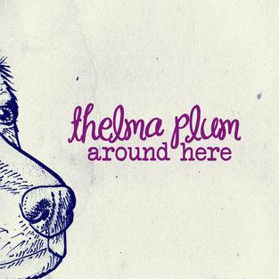 Thelma Plum - Around Here (Single)