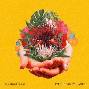 Tia Gostelow - Strangers - Single