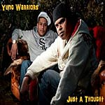 Yung Warriors - Just A Thought (Single)