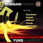 Yung Warriors - Standing Strong (Single)
