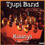 Tjupi Band - Kuunyi (Poor Thing)