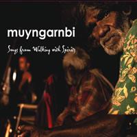 Tom E Lewis - Muyngarnbi - Songs From Walking With Spirits