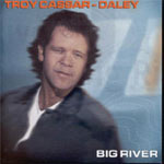 Troy Cassar-Daley - Big River