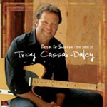 Troy Cassar-Daley - Born To Survive (Best of)
