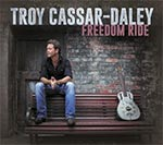 Troy Cassar-Daley - Freedom Ride (Deluxe version)