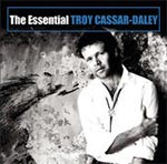Troy Cassar-Daley - The Essential