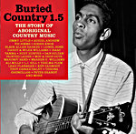 Various - Buried Country 1.5 - The Story of Aboriginal Country Music