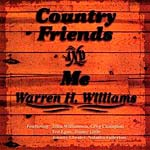Warren H. Williams - Country Friends and Me