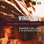 Warren H. Williams - Winanjjara: The Song Peoples Sessions