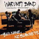 Warumpi Band - Big Name No Blankets