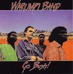Warumpi Band - Go Bush