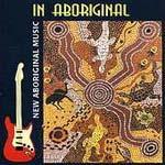 Western Desert Band - In Aboriginal
