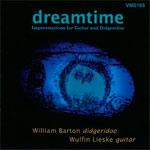 William Barton - Dreamtime: Improvisations for Didgeridoo and Guitar