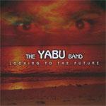 Yabu Band - Looking to the Future