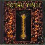 Yothu Yindi - Birrkuta: Wild Honey