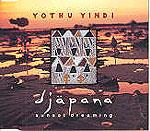 """Yothu Yindi - Djapana (7"""")"""